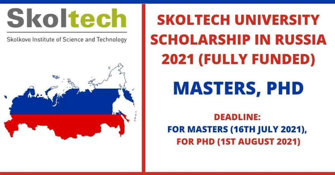 Skoltech University Scholarship 2021 in Russia (Fully Funded)