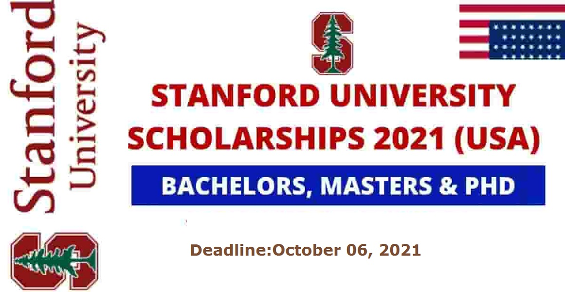 Stanford University Scholarships 2021-22 in USA (Fully Funded)